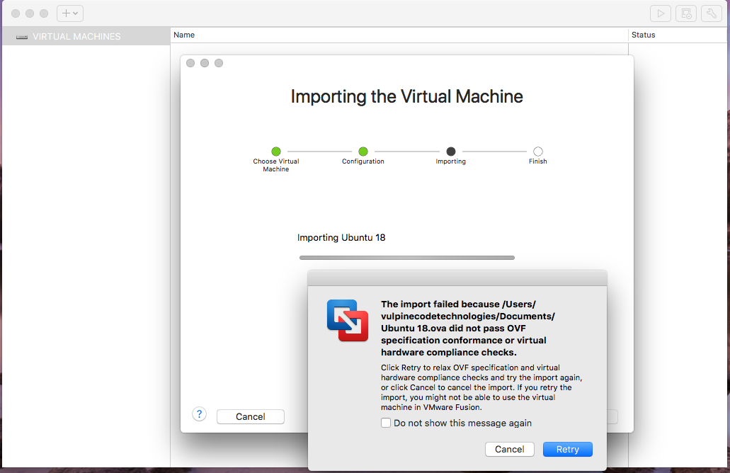 VMware Fusion - Import Virtual Machine - Import