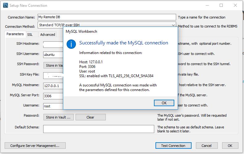 Workbench - MySQL Server - SSH Tunnel - Connected