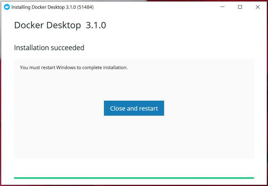 Install Docker Desktop on Windows 10 - Installation Success