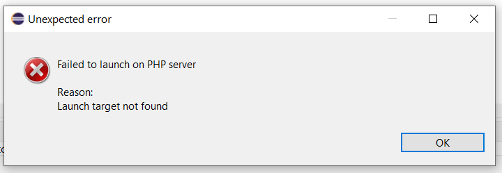 Debug PHP on Windows using Eclipse - Failed to launch on PHP server - Launch target not found